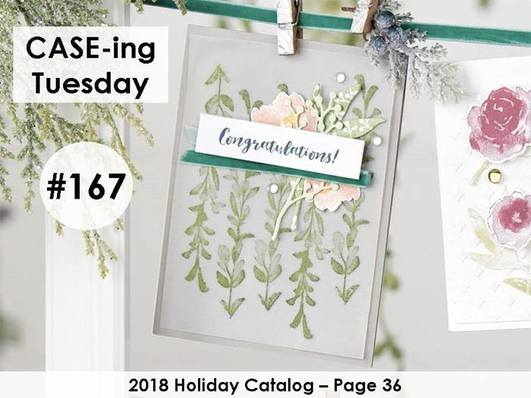 www.MakingMemorieswithMichelle.com  #CASEingTuesday167  Stampin' Up! © 2018