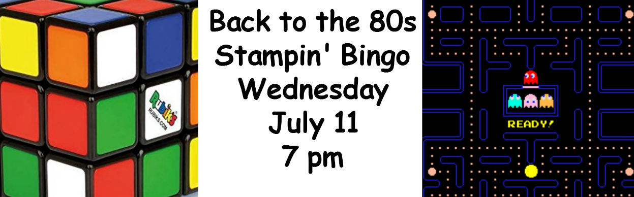 Back to the 80s Stampin' Bingo. Register by 7/1. www.MakingMemorieswithMichelle.com Stampin' Up! © 2018