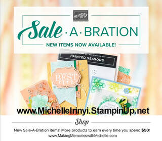 www.MakingMemorieswithMichelle.com New Sale-a-Bration items available starting 2/15-3/31.