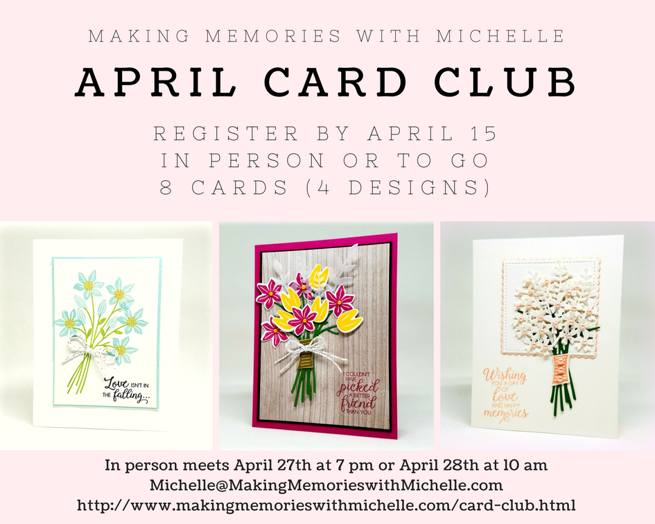 My monthly card club is a monthly subscription that you can cancel at ANYTIME. After 6 months, you may choose $25.00 of any product for FREE, including hostess sets! Created with you in mind, it's simple, inexpensive, and easy! Simply email me to join Card Club today! Michelle@MakingMemorieswithMichelle.com Stampin' Up! © 2018