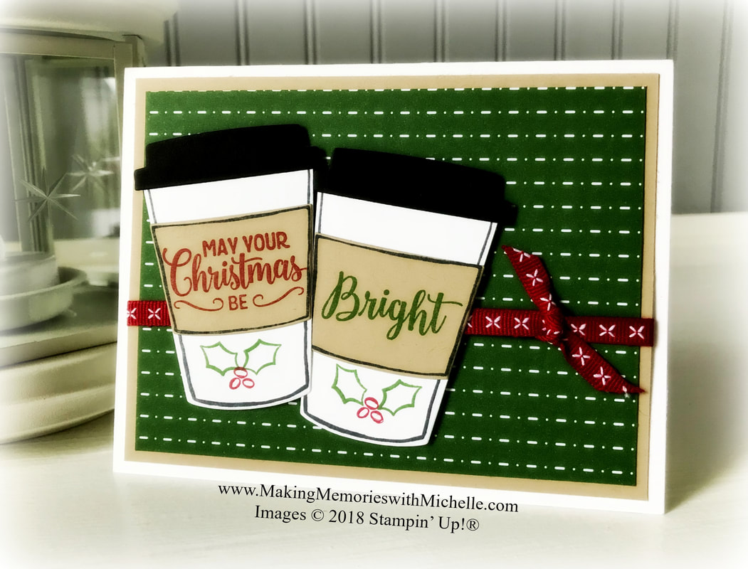 www.MakingMemorieswithMichelle.com  Red Cup Week continue with Coffee Cafe and Making Christmas Bright.  Images © 2018 Stampin' Up!®