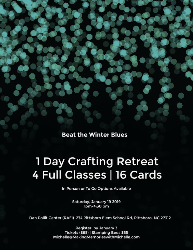 Beat the winter blues! 1/2 day mini stamping retreat. 16-cards in all. Register by 1/3/19