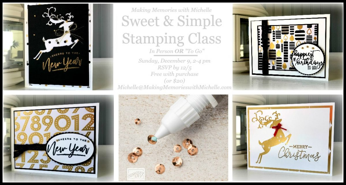 www.MakingMemorieswithMichelle.com Sweet & Simple for Beginning Stamp.ers. Make 8 All Occasion Holiday Cards. In Person or To Go Options. Register by December 5. Free with min. purchase. (Shipping extra).  Michelle@MakingMemorieswithMichelle.com Images © 2018 Stampin' Up!®