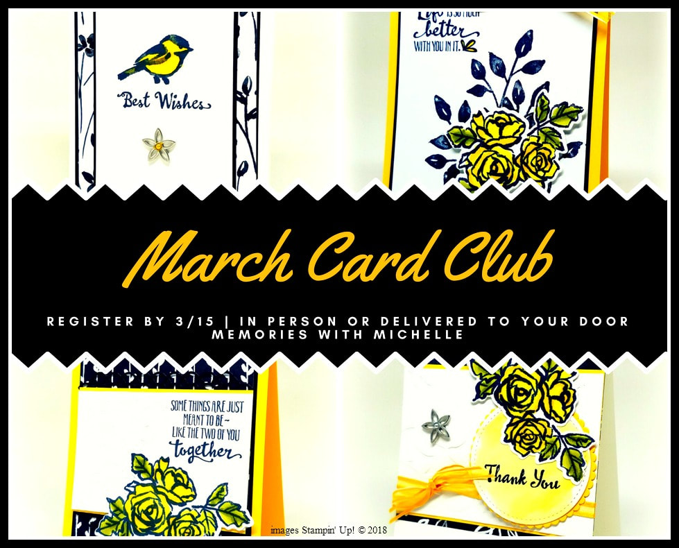 Just one more week to register for the March Card Club. Come in person the last Friday or Saturday of the month and make 8 gorgeous cards, plus go home with some fun Stampin' Up! goodies. OR...have it delivered right to your door and #craftwhenyouwant. But you must register by 3/15 to get this month's kit