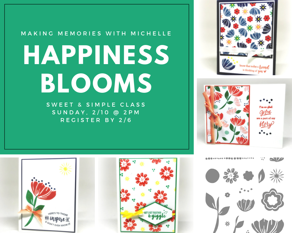 www.MakingMemorieswithMichelle.com Happiness Blooms - February's Sweet & Simple Class. In Person & To Go options available. #SimpleStamping