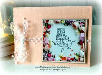 www.MakingMemorieswithMichelle.com All Things Thanks and Petal Promenade Designer Series Paper