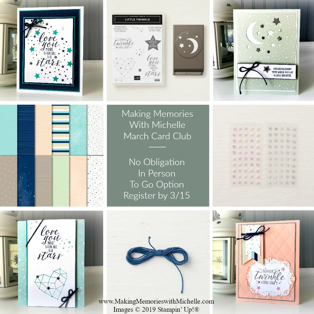 www.MakingMemorieswithMichelle.com March Card Club - In person or To Go options available.