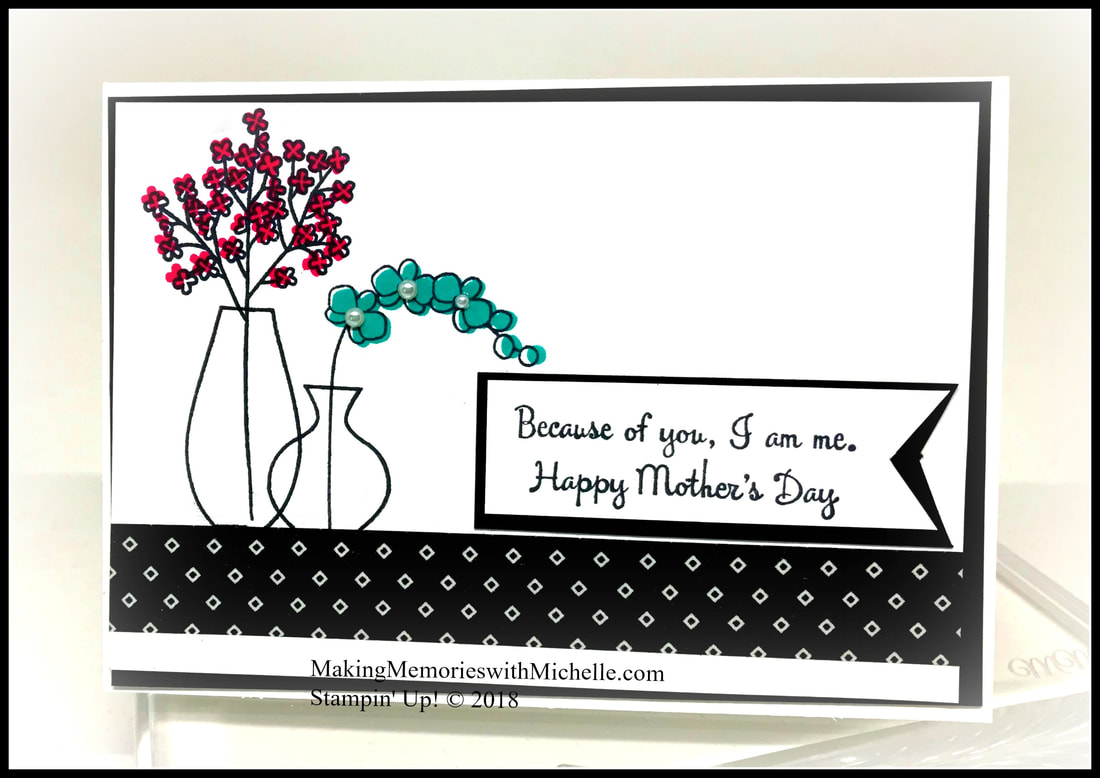 Happy Mother's Day with Varied Vases and You're Inspiring. Video Tutorial on my blog! www.makingmemorieswithmichelle.com Stampin' Up! © 2018