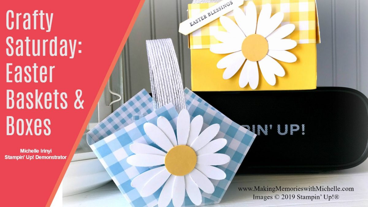 www.MakingMemorieswithMichelle.com Crafty Saturday Facebook Live video Tutorial!