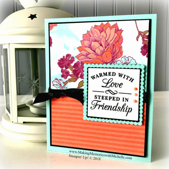 Time for Tea and Tea Room Specialty Paper. www.MakingMemorieswithMichelle.com Stampin' Up! © 2018