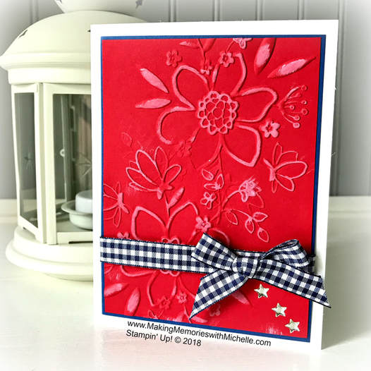 Commemorating Memorial Day with the Lovely Floral Embossing Folder. Video included! www.MakingMemorieswithMichelle.com. Stampin' Up! © 2018