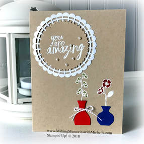 Varied Vases and All Things Thanks. www.makingmemorieswithmichelle.com Stampin' Up! © 2018
