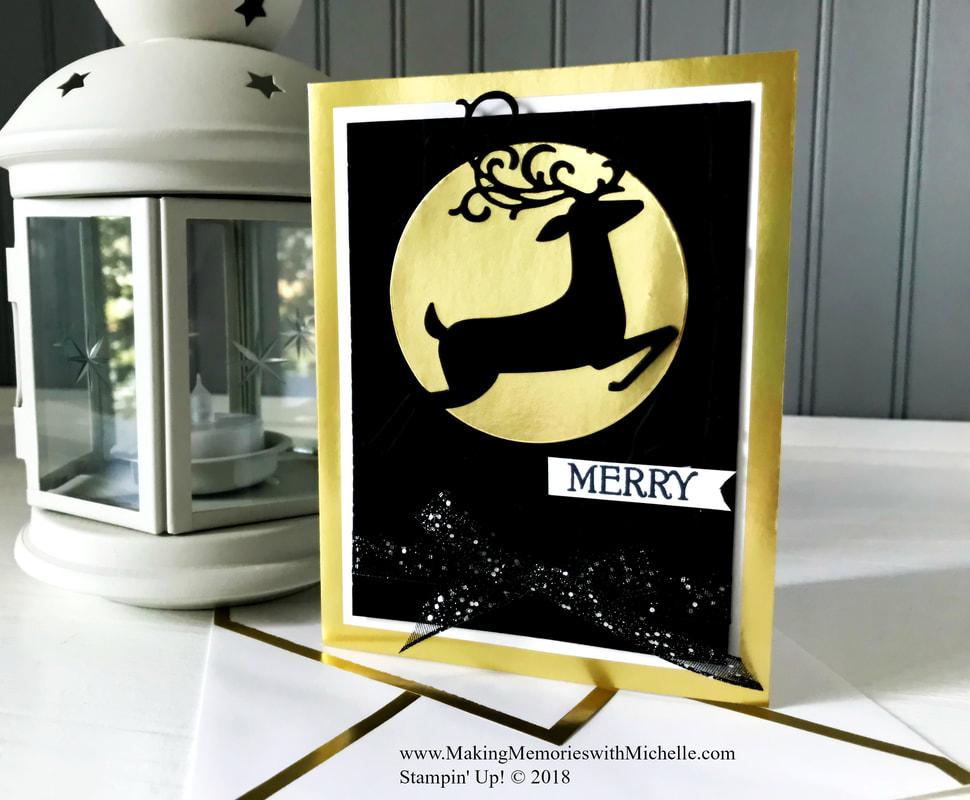 www.MakingMemorieswithMichelle.com Dashing Deer & Gold Foil Edged Cards & Envelopes make an elegant statement this holiday season. Stampin' Up! © 2018