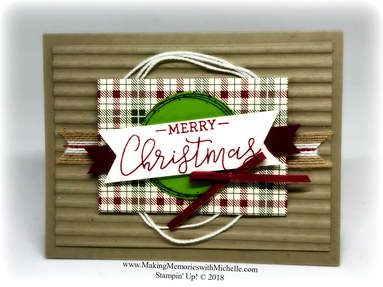 www.MakingMemorieswithMichelle.com #CASEingTuesday169 features the Making Christmas Bright and Warm Hearted Stamp Sets, as well as the Festive Farmhouse Suite. Stampin' Up! © 2018