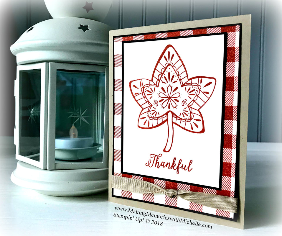 www.MakingMemorieswithMichelle.com Product of the Week: Falling for Leaves. Stampin' Up! © 2018