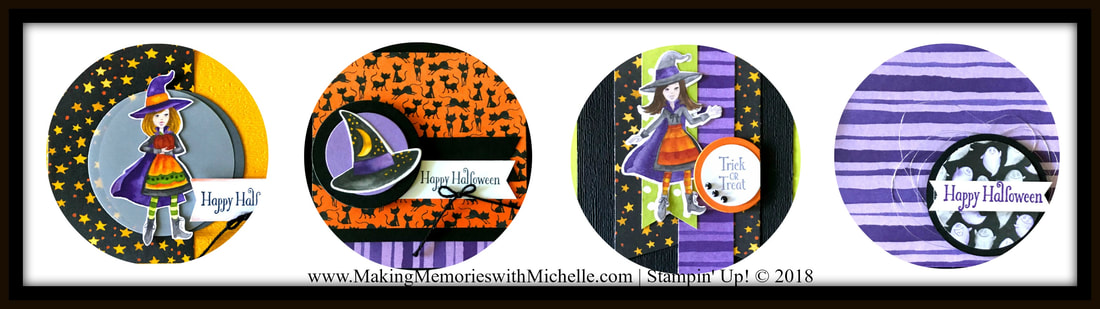 www.MakingMemorieswithMichelle.com During the month of October, when you place a $25 order or more with me, you'll receive a free Toil & Trouble 4-Card tutorial. Simply use host code: E9WVTK9T and I'll email your tutorial. Stampin' Up! © 2018