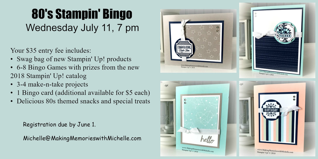 80s Summer Stampin' Bingo. www.MakingMemorieswithMichelle.com Stampin' Up! © 2018