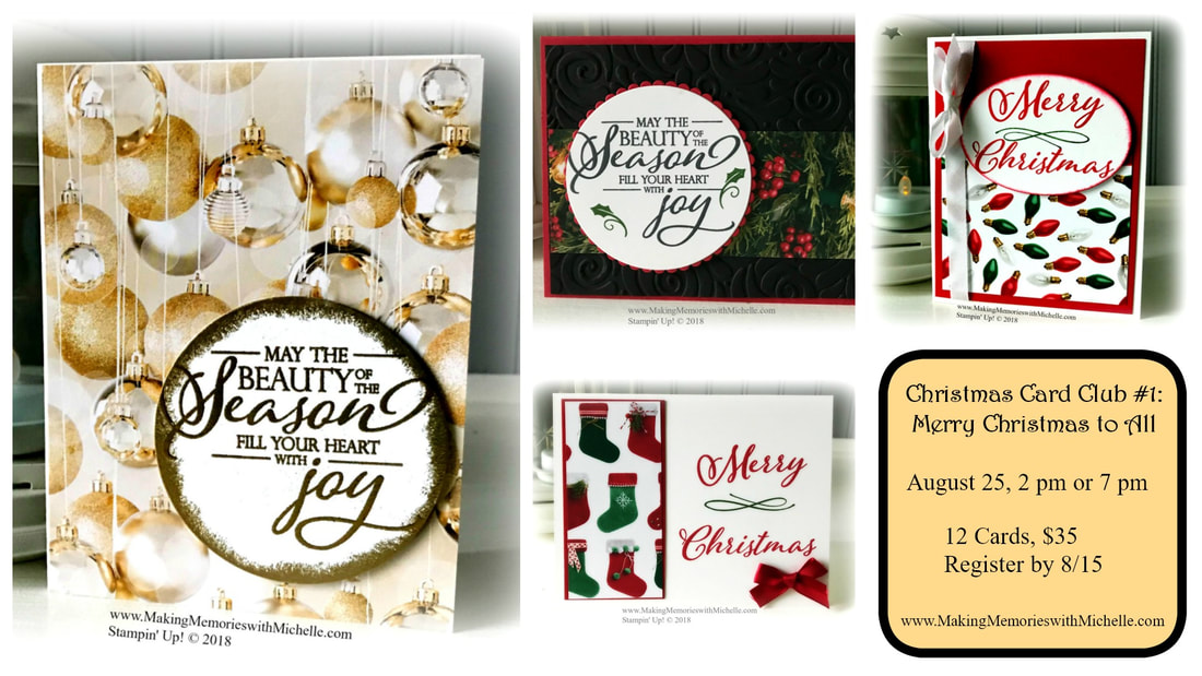 August's Christmas Card Club kits include: 1/2 pack of the All is Bright Designer Series Paper + a pack of Red Rhinestones + a bolt of ribbon + Snail adhesive! We'll make 12 cards + 1 surprise project. www.MakingMemorieswithMichelle.com Stampin' Up! © 2018