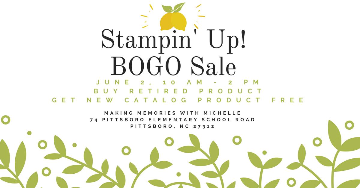 New Catalog BOGO Event. Saturday 6/2. www.MakingMemorieswithMichelle.com