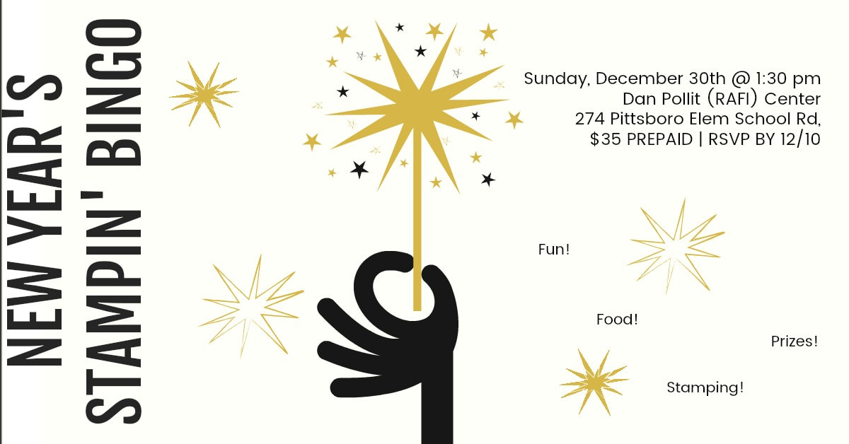 Fun, food, Bingo, Prizes, and Stamping! It's the biggest party of the year. Space is limited to 25.