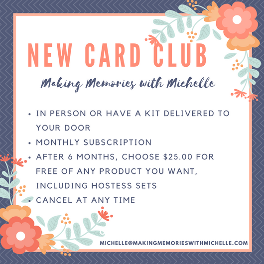 A new card club his here! This is a monthly subscription that you can cancel at ANYTIME. After 6 months, you may choose $25.00 of any product for FREE, including hostess sets! Created with you in mind, it's simple, inexpensive, and easy! Just sign up to start getting yours today!