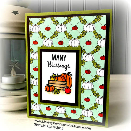 Making Memories with Michelle's Crafty Saturday Facebook Live 9/1/18 featured the new Many Blessings Stamp Set. The full video tutorial is available on my blog. Stampin' Up! © 2018