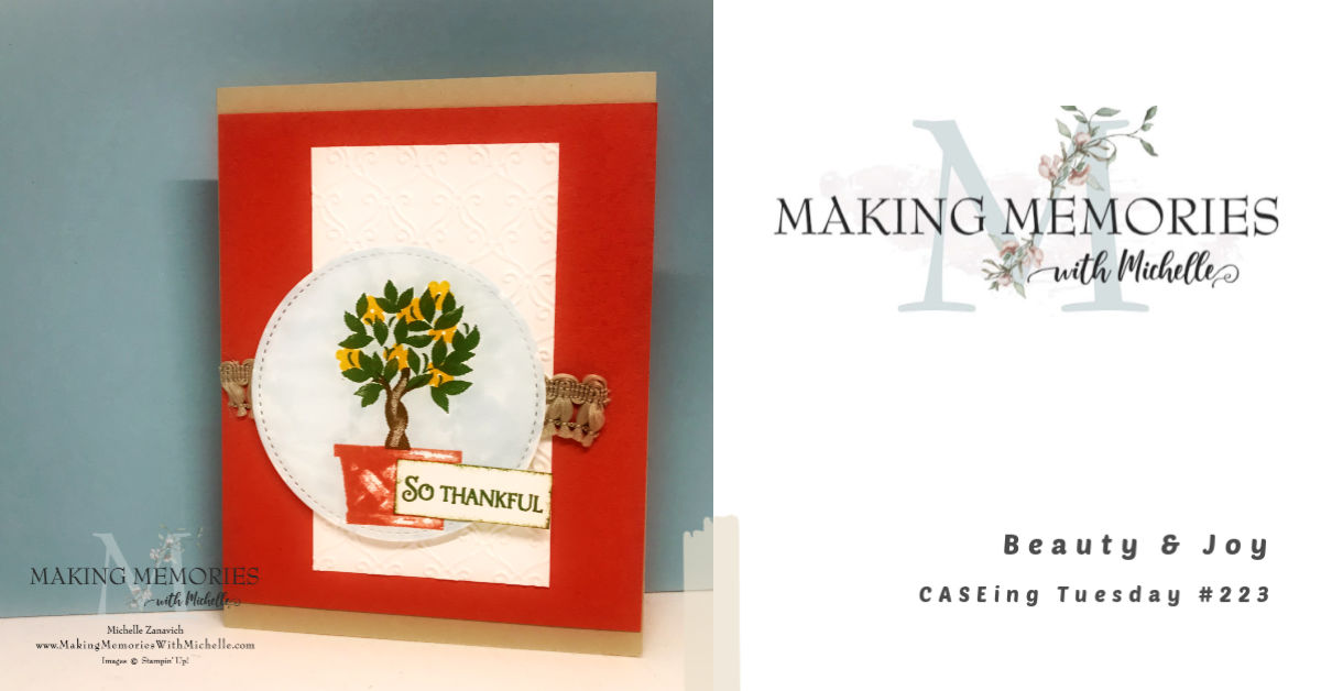 Making Memories with Michelle CASEing Tuesday 223 Beauty & Joy