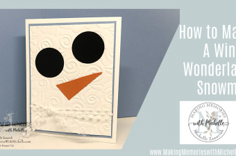 Making Memories with Michelle Snowman Card