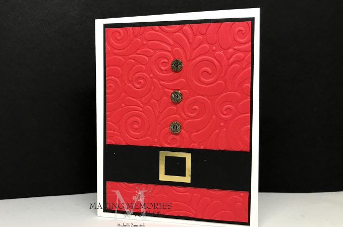 Making Memories with Michelle Santa Card