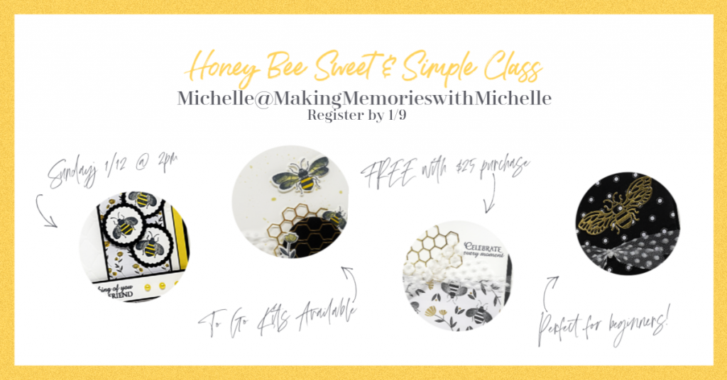 Making Memories with Michelle Honey Bee Class