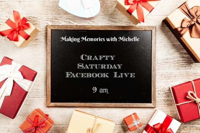 Making Memories with Michelle Facebook Live