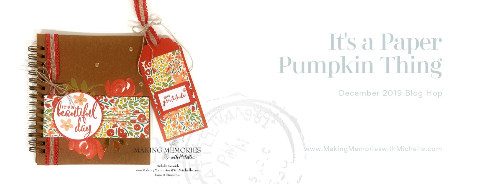 Making Memories with Michelle Paper Pumpkin