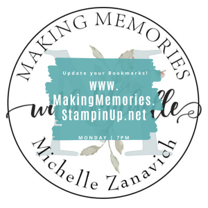 Making Memories with Michelle Stampin' Up!