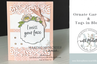 Making Memories with Michelle Ornate Garden