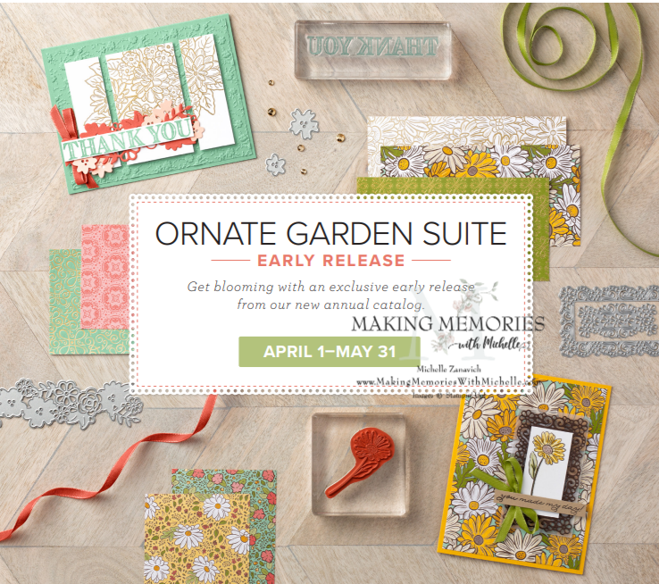 Making Memories with Michelle Ornate Garden Suite