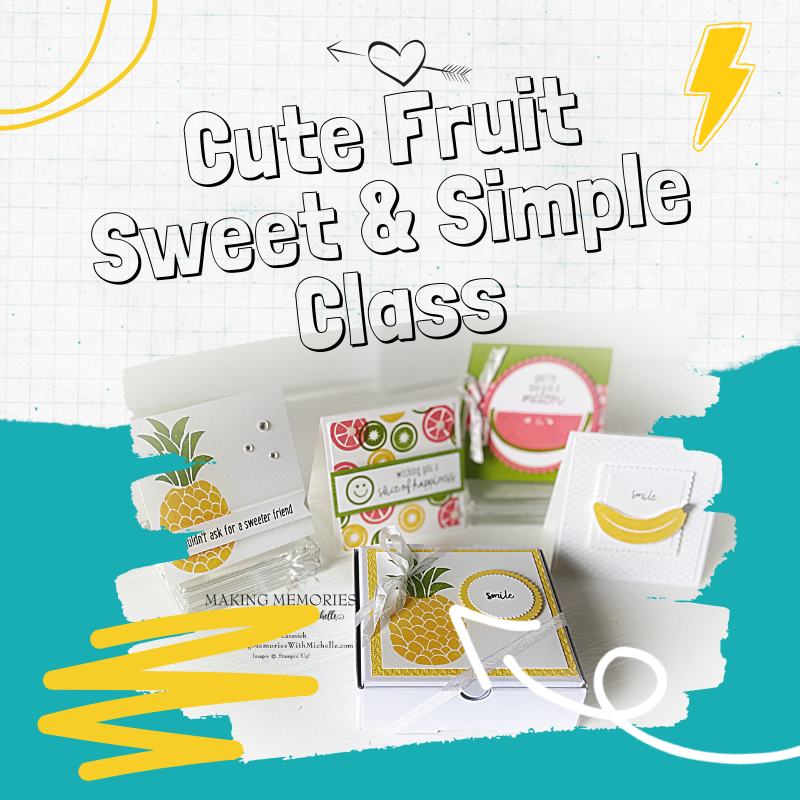 Cute Fruit Sweet & Simple Class