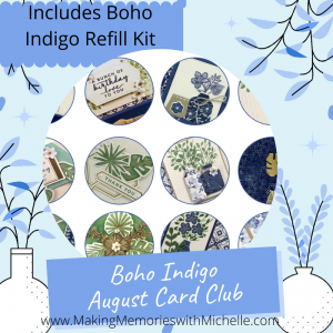 Making Memories with Michelle Boho Indigo
