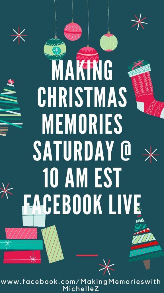 Making Memories Facebook Live